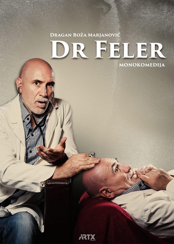 """Premijera  predstave ,, Dr  Feler"""""""