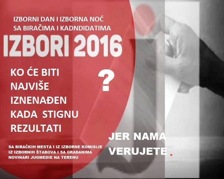 IZBORI 2016 Izborna noć na Jugmedii