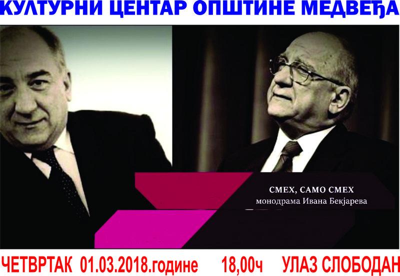 Monodrama Ivana Bekjareva posle Leskovca i u Medveđi