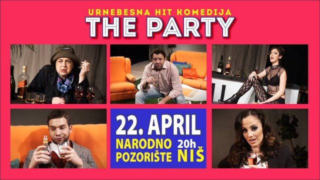 """Urnebesna komedija """"The Party"""" ponovo u Nišu!"""
