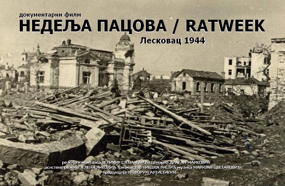 NEDELJA PACOVA Dokumentarni film o trenutku kada je Leskovac sravnjen sa zemljom (VIDEO)