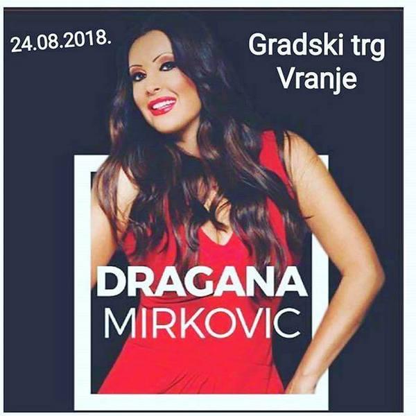 Dragana Mirković večeras u Vranju, u subotu u Leskovcu